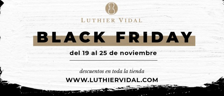 Black Friday Luthier Vidal
